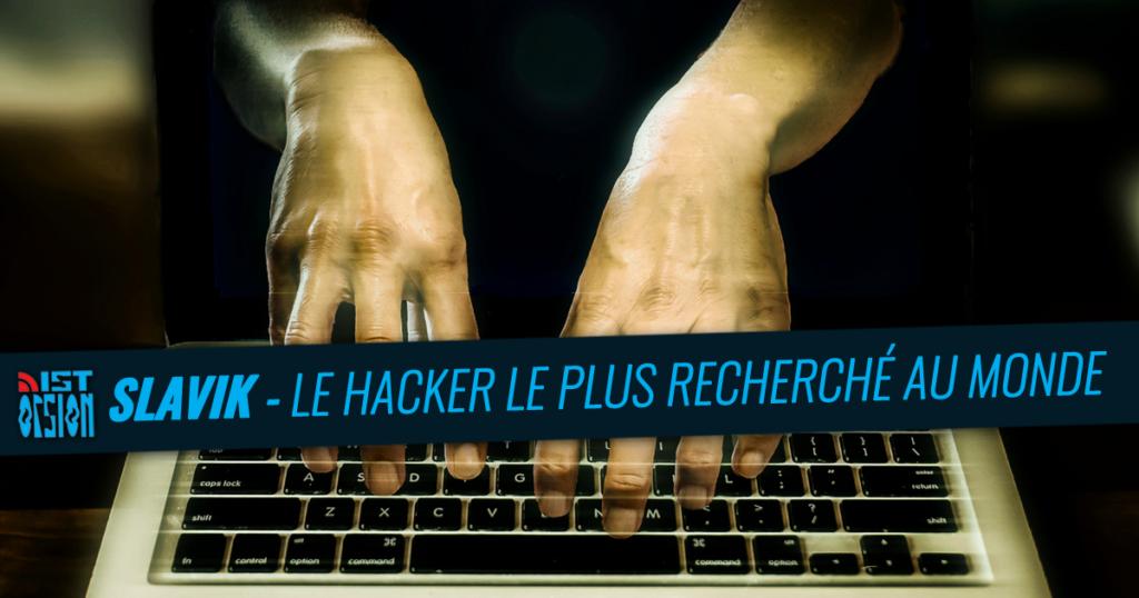 Slavik – Le hacker le plus recherché au monde