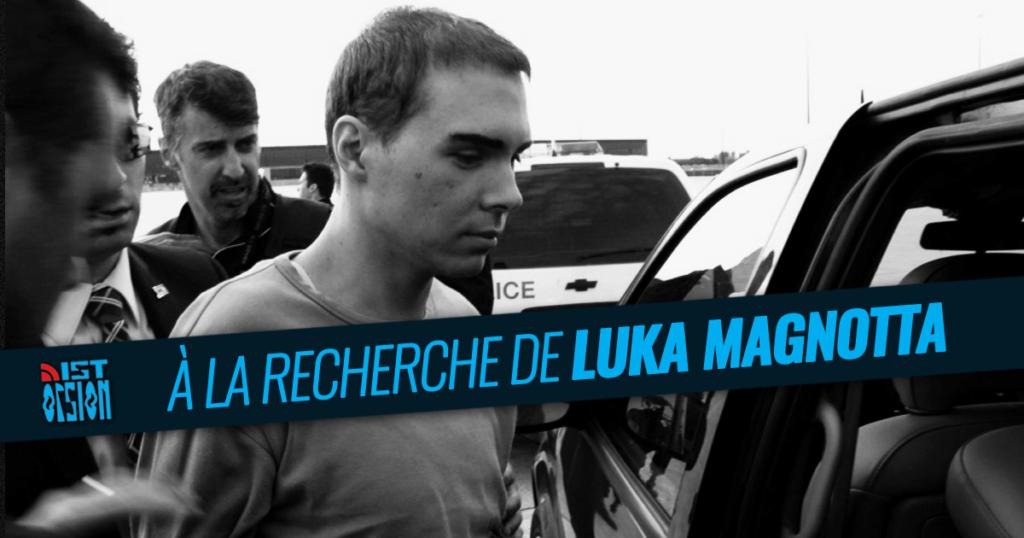 À la recherche de Luka Magnotta