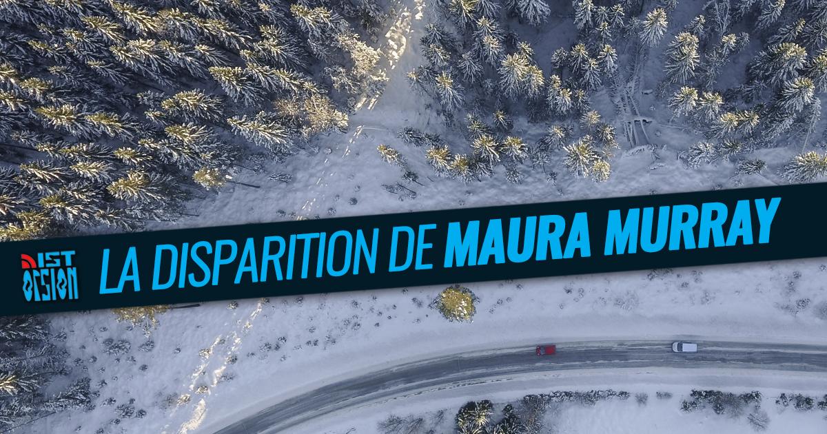#26 - La disparition de Maura Murray