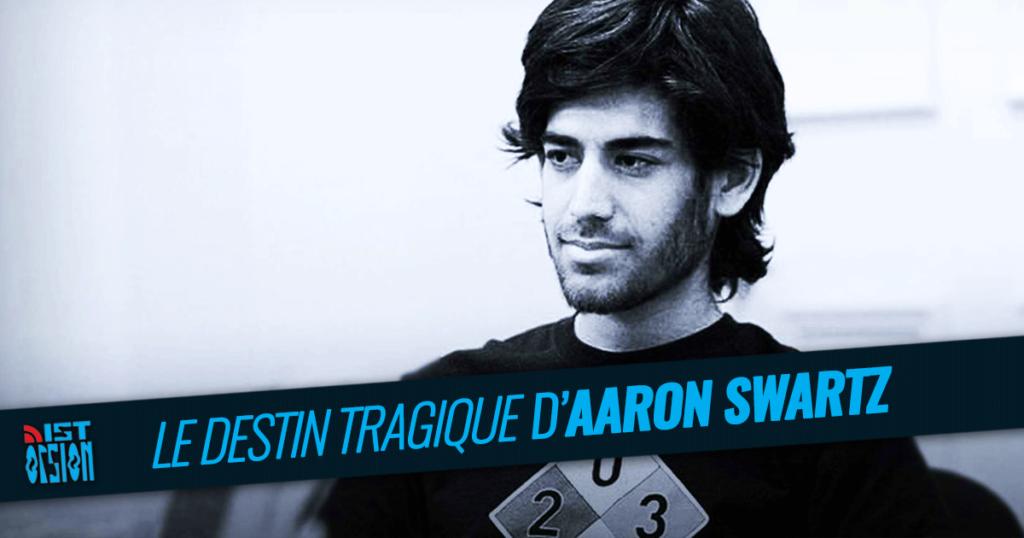 Le destin tragique d'Aaron Swartz