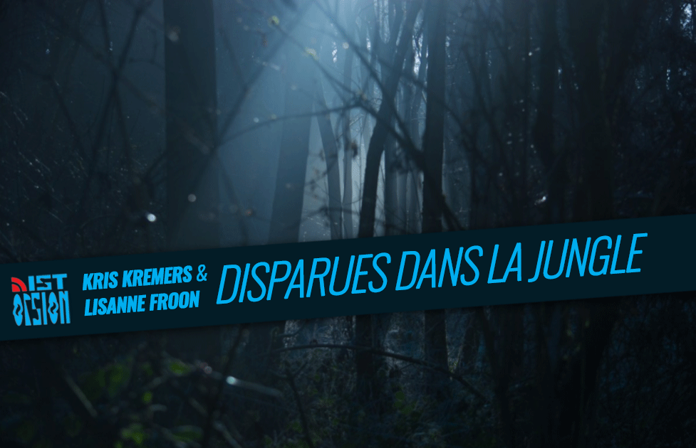 Kris Kremers & Lisanne Froon – Disparues dans la jungle