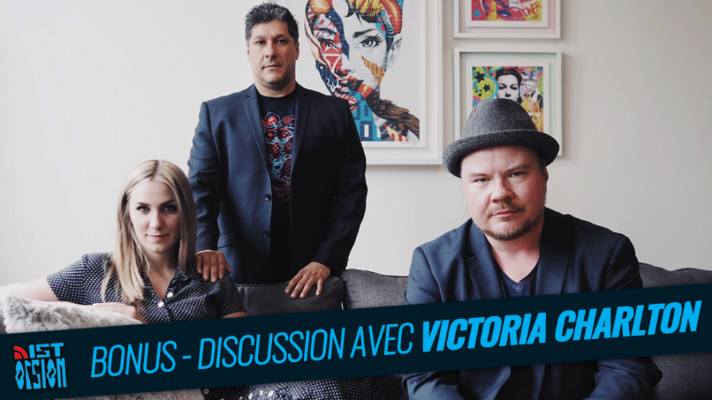 Bonus – Discussion avec Victoria Charlton