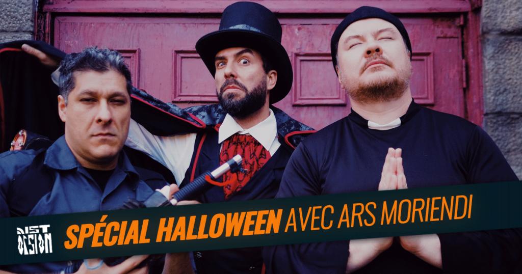 Spécial Halloween 2018 avec Ars Moriendi