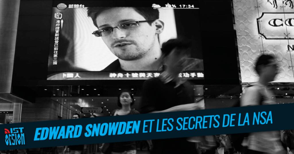 Edward Snowden et les secrets de la NSA