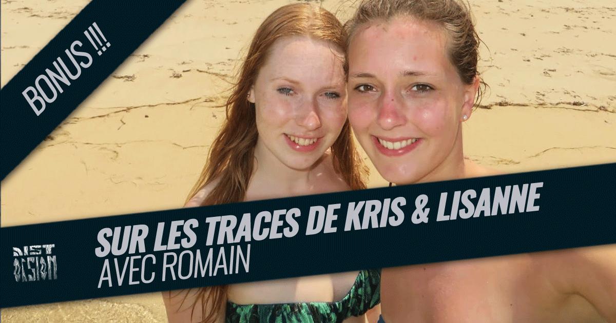 Épisode - Bonus - Sur les traces de Kris Kremers et Lisanne Froon avec Romain