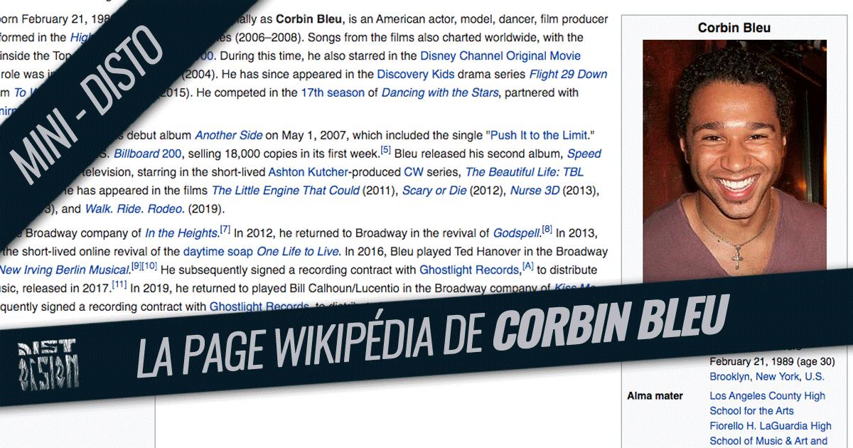 Mini-Disto - La page Wikipédia de Corbin Bleu