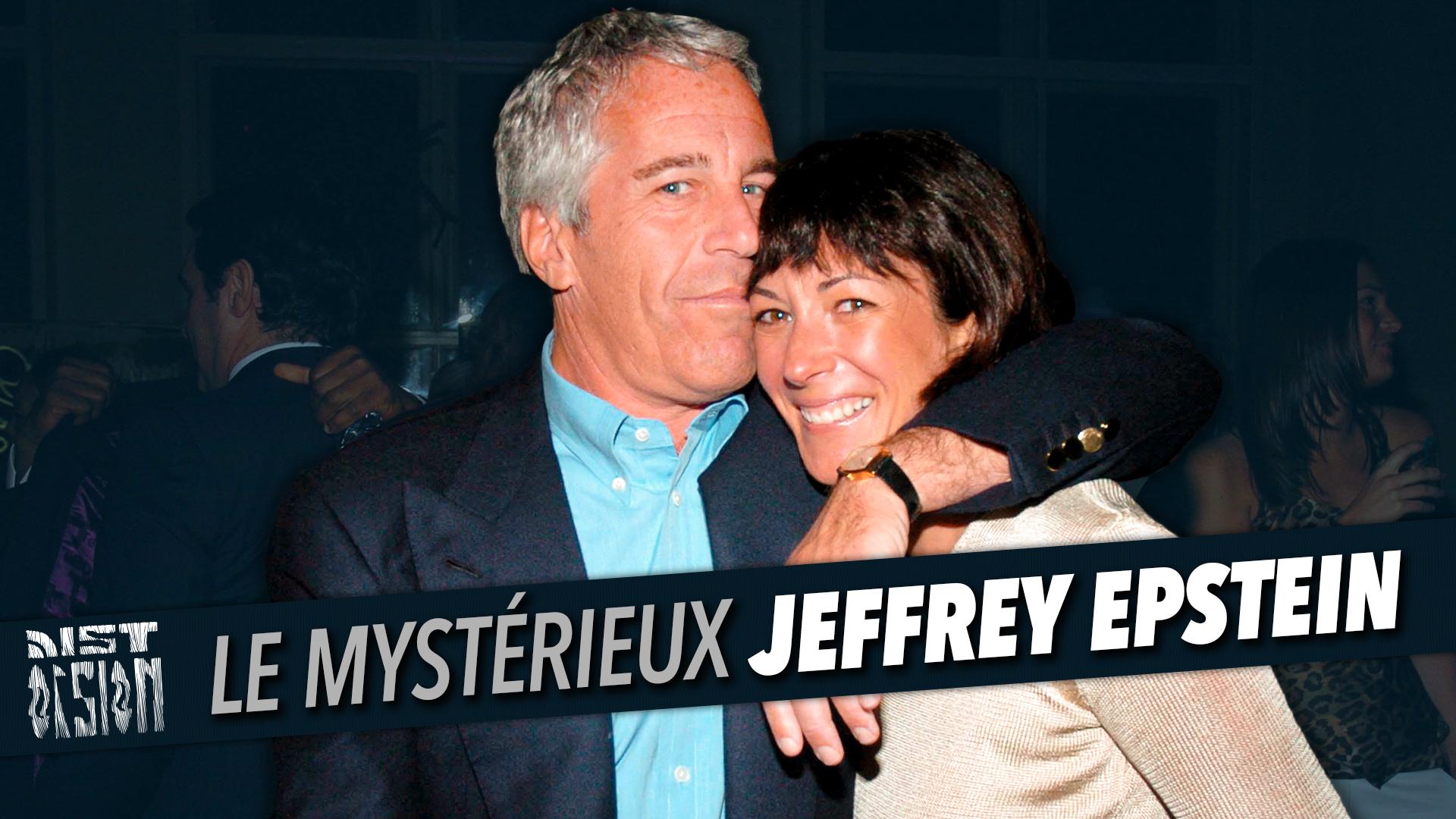 #69 - Le mystérieux Jeffrey Epstein