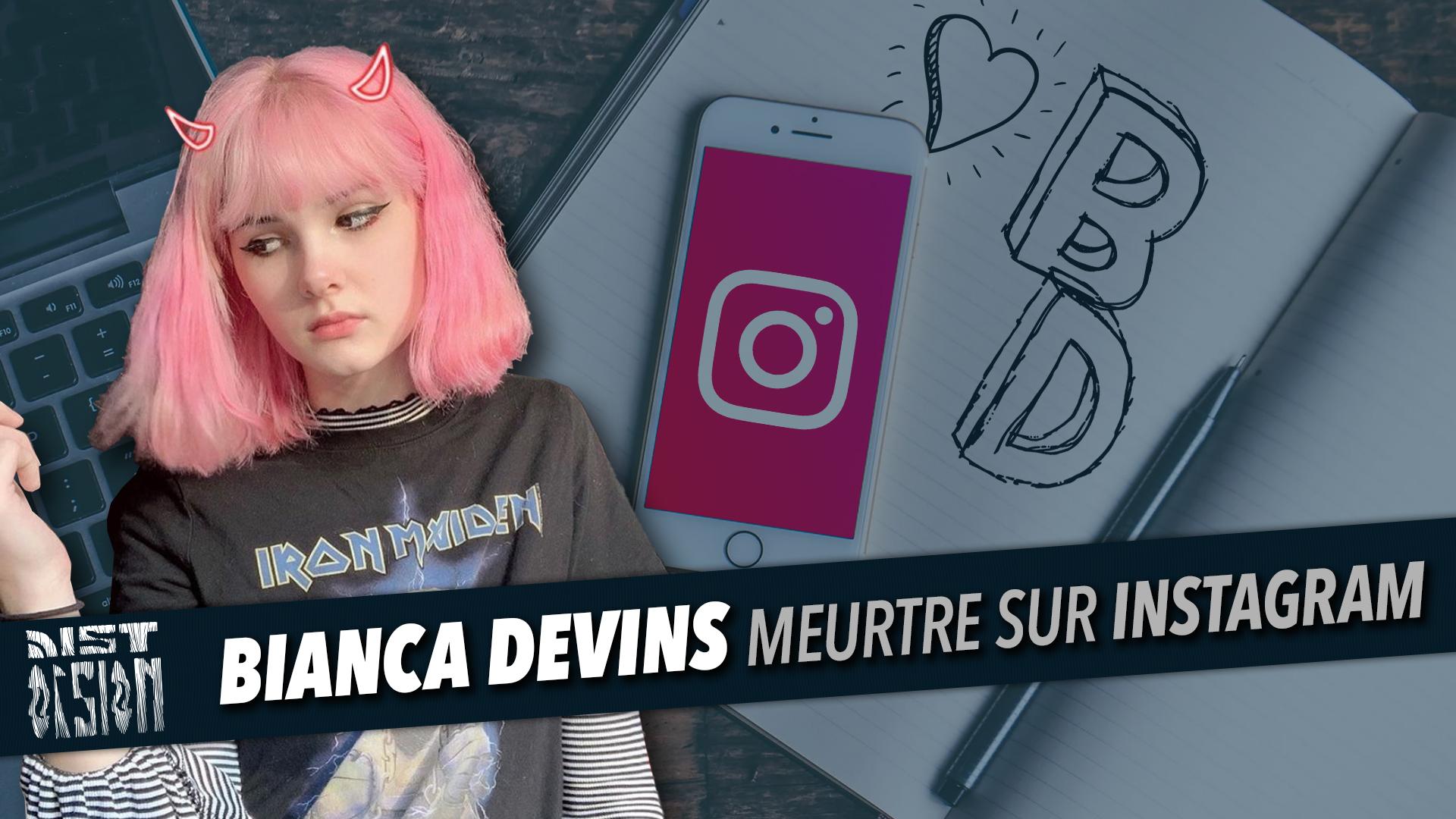 Bianca Devins - Meurtre sur Instagram