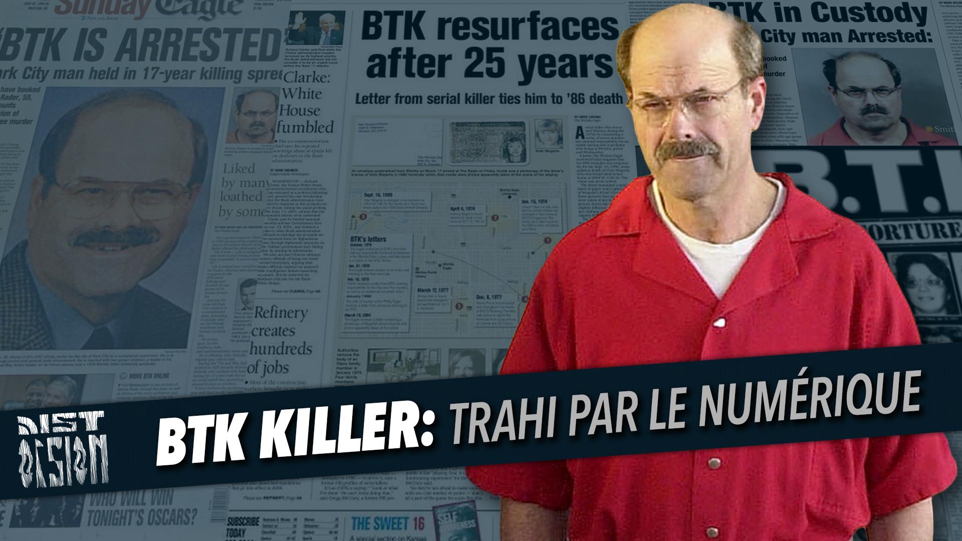BTK Killer - Trahi par le numérique