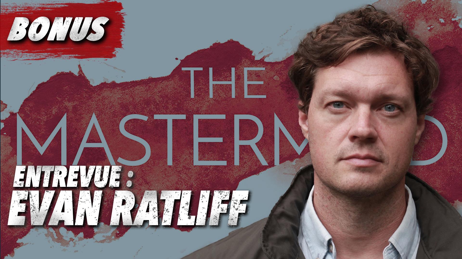 Bonus - Paul Le Roux - Interview avec Evan Ratliff
